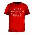 Super Injunction - Custom Printed T-Shirt
