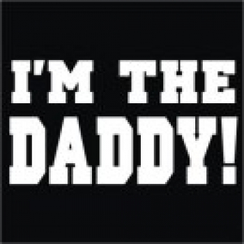 I'm the Daddy - Custom Printed T-Shirt
